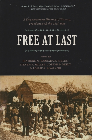 Free At Last Makes Available In A Single Volume The Most Moving And Informative Doents From First Four Volumes Of Freedom Doentary History